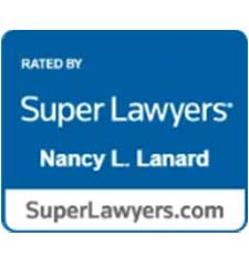 Rated By | Super Lawyers | Nancy L. Lanard | SuperLawyers.com